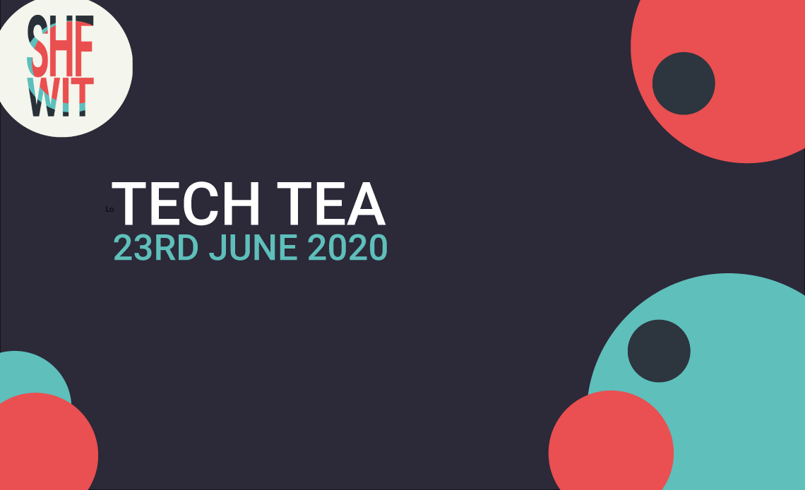 TECH TEA JUNE