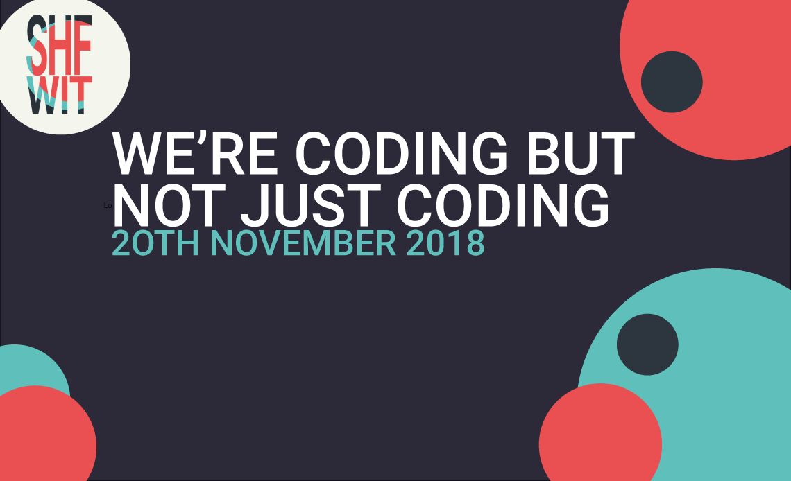 We're coding but not just coding