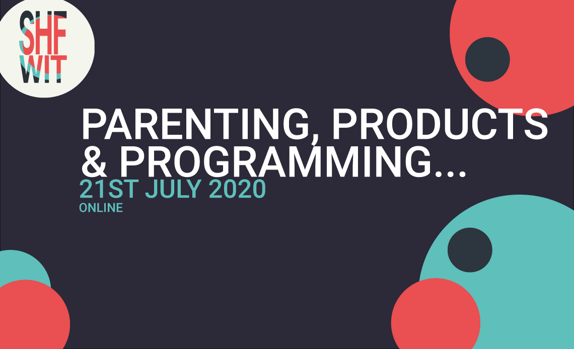 Parenting, Products & Programming